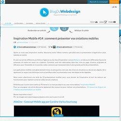 Inspiration Mobile #14 : comment présenter vos créations mobiles