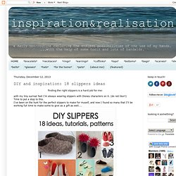 DIY and inspiration: 18 slippers ideas