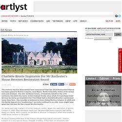 Charlotte Bronte Inspiration For Mr Rochester's House Receives Restoration Award