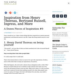 Inspiration from Henry Thoreau, Bertrand Russell, Ingress, and More