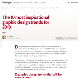 The 10 most inspirational graphic design trends for 2019 - 99designs
