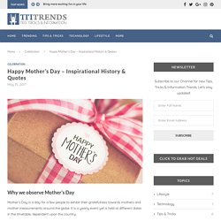 Happy Mother's Day - Inspirational History & Quotes - Celebration - TTI Trends