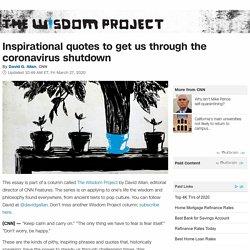 Inspirational quotes to get us through the coronavirus shutdown