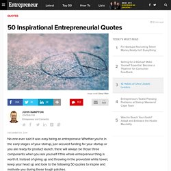 50 Inspirational Entrepreneurial Quotes
