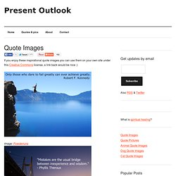 Present Outlook