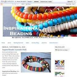 Inspirational Beading: Inspired Beader: Lavender Field