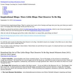 Inspirational Blogs: More Little Blogs that Deserve to be Big
