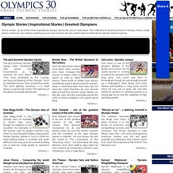 Olympic Stories | Inspirational Stories | Greatest Olympians - Great Olympic Heroes, Stories and Inspirational Sportsmen and Women
