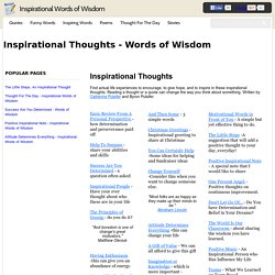 Inspirational Thoughts - Words of Wisdom