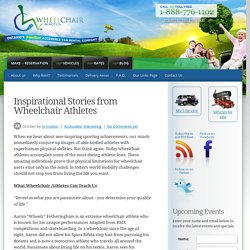 Inspirational Stories from Wheelchair Athletes