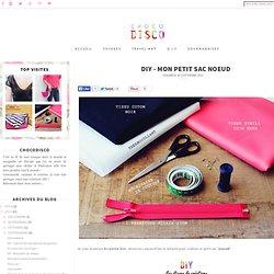 inspirations, voyages, DIY et gourmandises...: DIY - Mon petit sac noeud