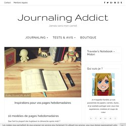Inspirations pour vos pages hebdomadaires - Journaling Addict