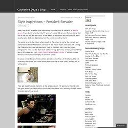 Style inspirations – President Servalan « Catherine Daze's Blog