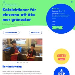 Generation Pep: Inspirationsbanken - Kökslektioner får elever att äta mer grönsaker - Generation Pep