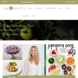Inspirationskurs: Raw Food med Erica Palmcrantz Aziz – Happy M Kitchen