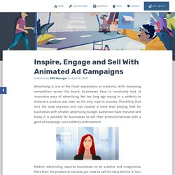 Inspire, Engage and Sell With Animated Ad Campaigns -