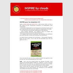 INSPIRE by clouds » Blog Archive » INSPIRE pour les néophytes V3!