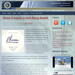 Bloom & Inspire: A Girls Rising Benefit - Amerland News