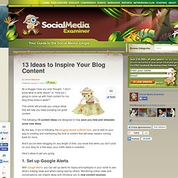 13 Ideas to Inspire Your Blog Content
