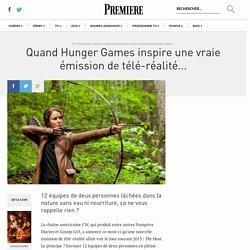 Quand Hunger Games inspire une vraie émission de télé-réalité...