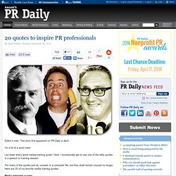 20 quotes to inspire PR professionals