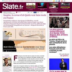 Inspire, la revue d'al-Qaida veut faire école en France