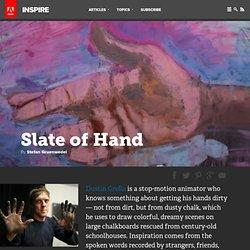 Slate of Hand