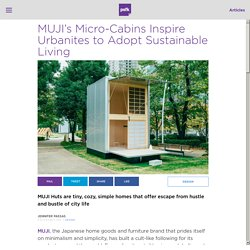 MUJI Hut Micro-Homes Inspire Sustainable Living
