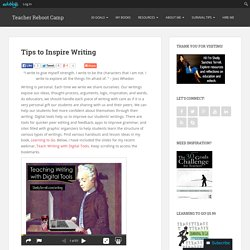Tips to Inspire Writing