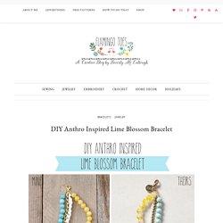 DIY Anthro Inspired Lime Blossom Bracelet -Flamingo Toes