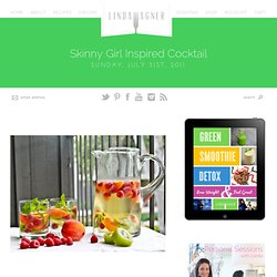 Skinny Girl Cocktail |