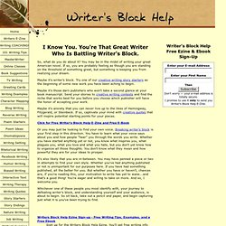 Writer's Block Help - Inspired Creative Writing Ideas and Techniques
