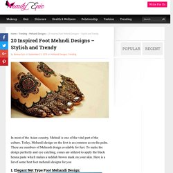 20 Inspired Foot Mehndi Designs - Stylish and Trendy