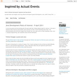 Cogitations and Speculations: Java Development Posts of Interest - 9 April 2011