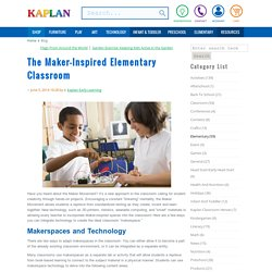 The Maker-Inspired Elementary Classroom