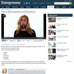 How to Stay Inspired As an Entrepreneur | Video