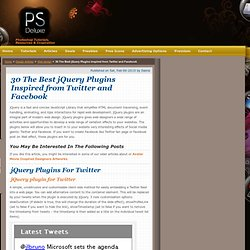 30 Best jQuery plugins inspired from Twitter and Facebook
