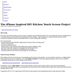 The iPhone Inspired DIY Kitchen Touch Screen Project