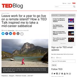 How a TED Talk inspired me to leave work to go live on a remote island