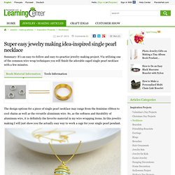 Super easy jewelry making idea-inspired single pearl necklace