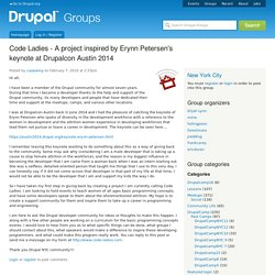 Code Ladies - A project inspired by Erynn Petersen's keynote at Drupalcon Austin 2014