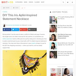 DIY This Iris Apfel-Inspired Statement Necklace