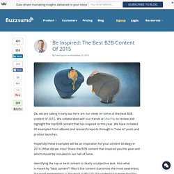 Be Inspired: The Best B2B Content Of 2015