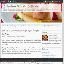 Verrine de Crème des Rois inspirée par Philippe Conticini - La Médecine Passe Par La Cuisine
