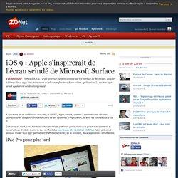 iOS 9 : Apple s'inspirerait de l'écran scindé de Microsoft Surface
