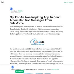 Opt For An Awe-Inspiring App To Send Automated Text Messages From Salesforce