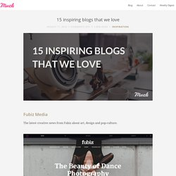 15 inspiring blogs that we love