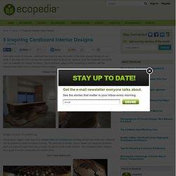5 Inspiring Cardboard Interior Designs