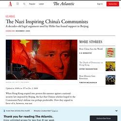 The Nazi Inspiring China's Communists