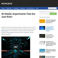 30 Inspiring WebGL (Chrome) Experiments
